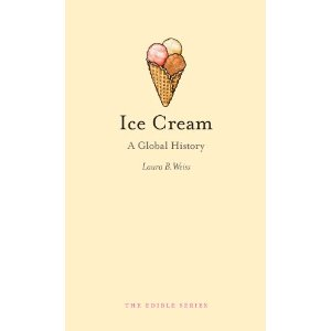 Ice Cream A Global History
